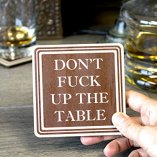 Dont-Fuck-Up-The-Table-Wood-Drink-Coasters-by-Wooden-Shoe-Designs-SET-OF-4-0-5