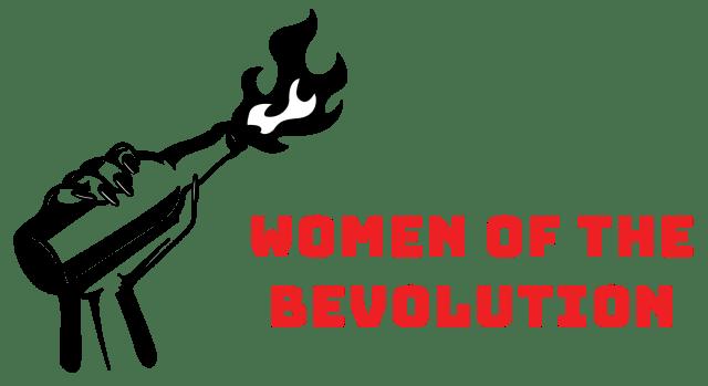 Women of the Bevolution