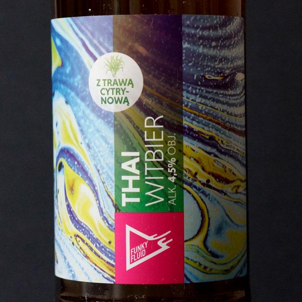 Funky Fluid; Thai Witbier; Remeselné Pivo; Pod vrchnakom; Beer Station; Fľaškové pivo; Witbier; Distribúcia piva; Poľské pivo
