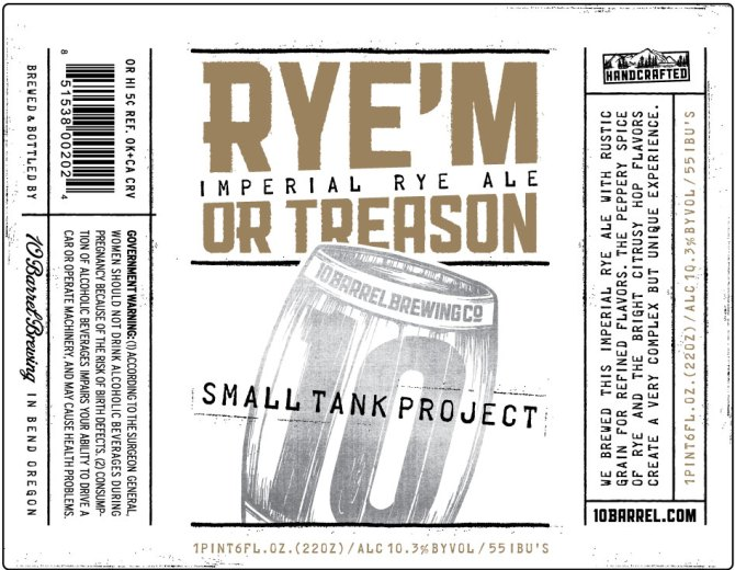 10 Barrel Rye'M Or Treason