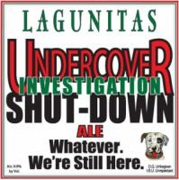 Lagunitas Undercover Investigation Shut-Down Ale