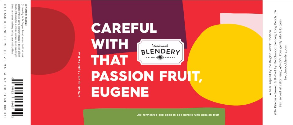 Beachwood Blendery Careful with that Passionfruit, Eugene