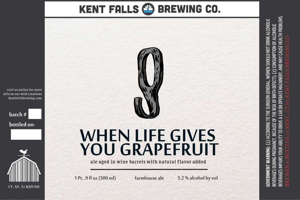 Kent Falls When Life Gives You Grapefruit