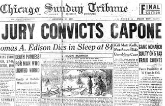 Al Capone Convicted, Thomas Edison Dies