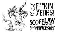Scofflaw 3rd Anniversary