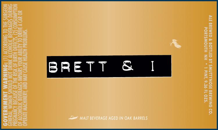 Smuttynose Brett & I