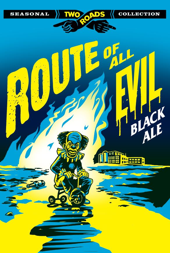 Two Roads Route of All Evil