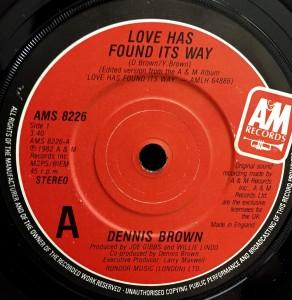 """Dennis Brown / Love Has Found Its Way (7"""")"""