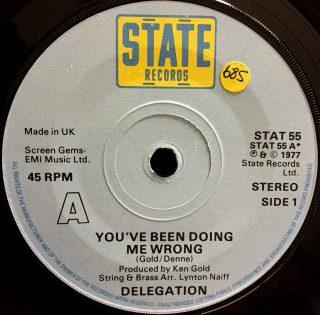 "Delegation / You've Been Doing Me Wrong (7"")"