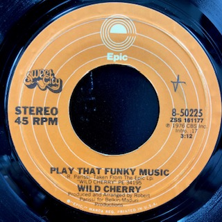 "Wild Cherry - Play That Funky Music (7"")"