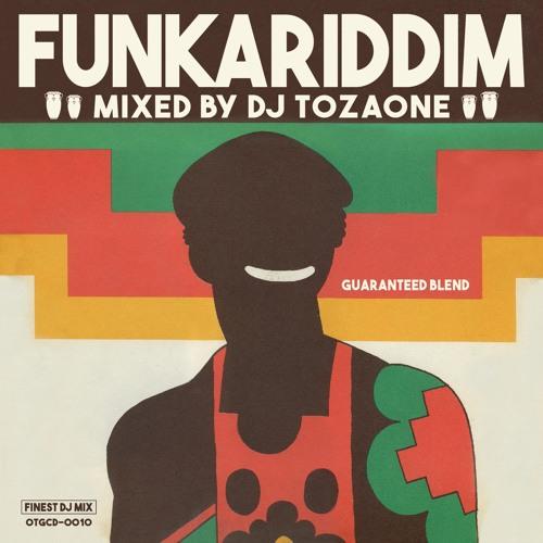 TOZAONE-Funkariddim