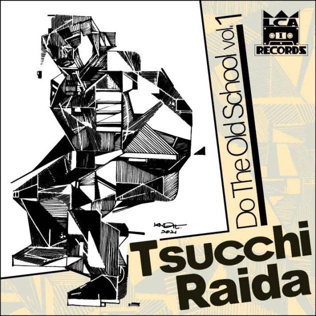 tsucchi raida Do The Old School vol.1