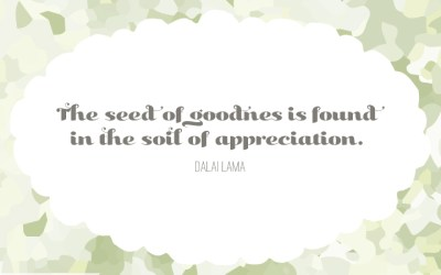 Happy New Year! The seed of goodness is found in the soil of appreciation {Free Printable}