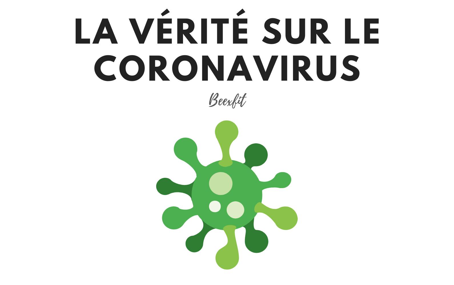 La vérité sur le coronavirus
