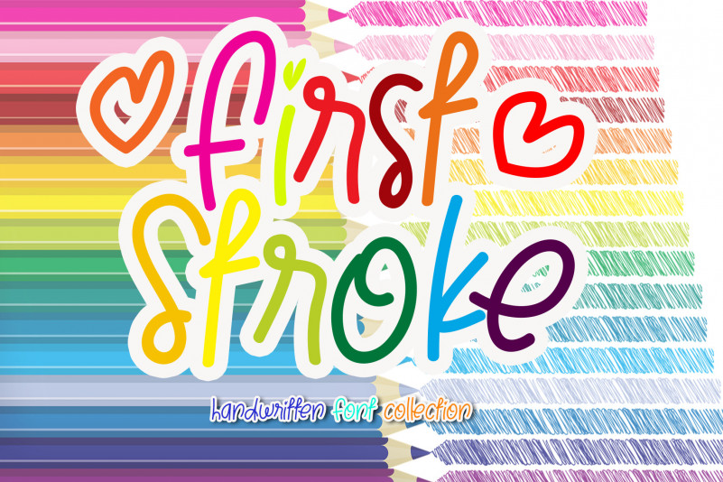 First Stroke Display Font