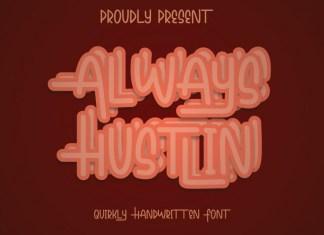 Always Hustlin Display Font