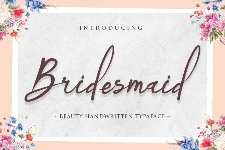 Bridesmaid Script Font