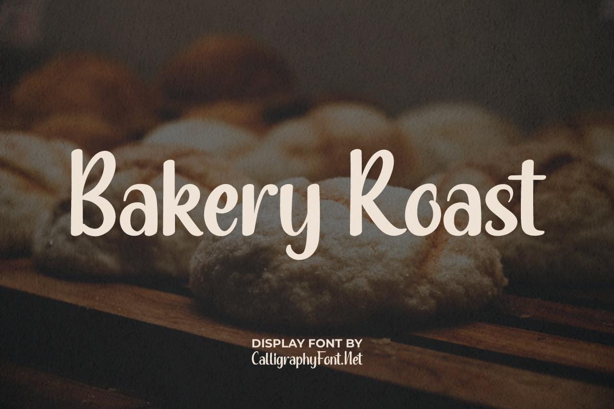 Bakery Roast Font