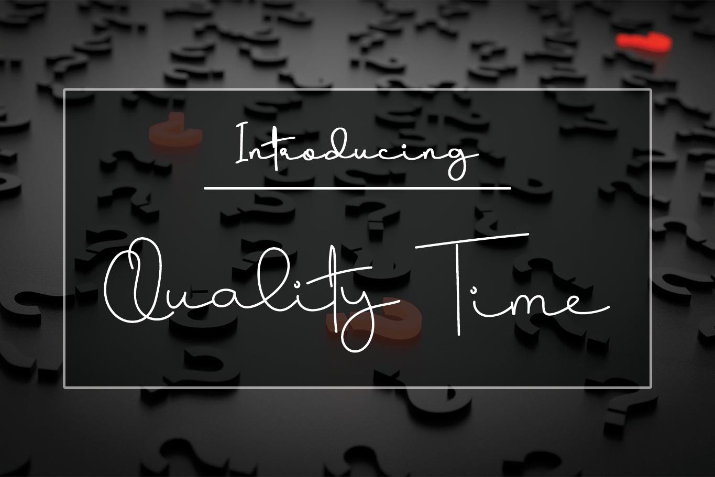 Quality Time Handwritten Font