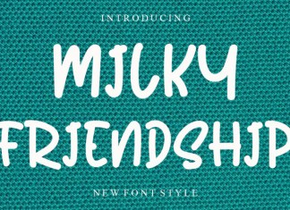 Milky Friendship Font