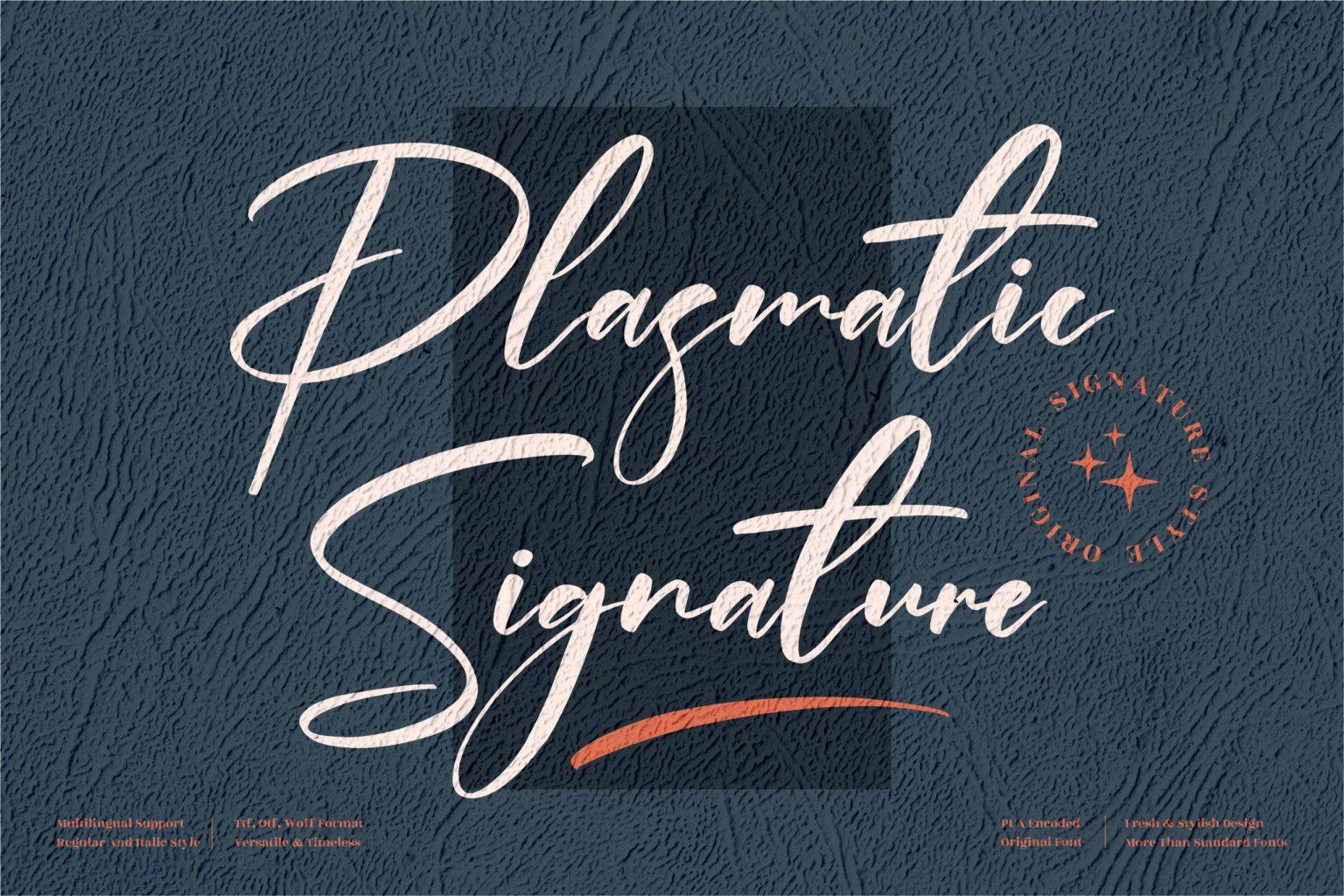 Plasmatic Signature Font