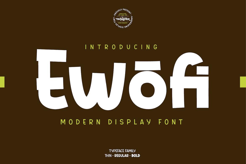 Ewofi Display Font