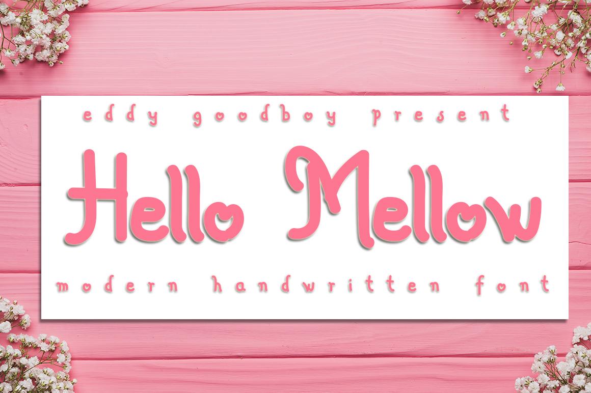 Hello Mellow Handwritten Font