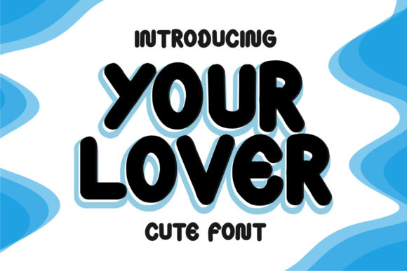 Your Lover Font