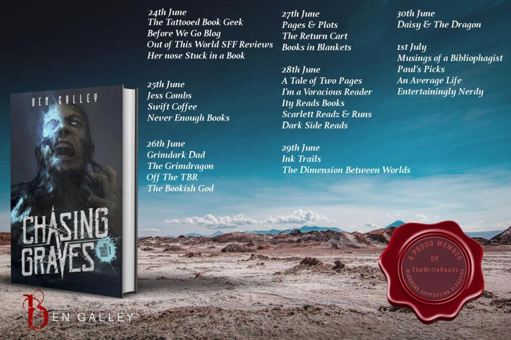 Review Of Ben Galley S Chasing Graves Beforewegoblog