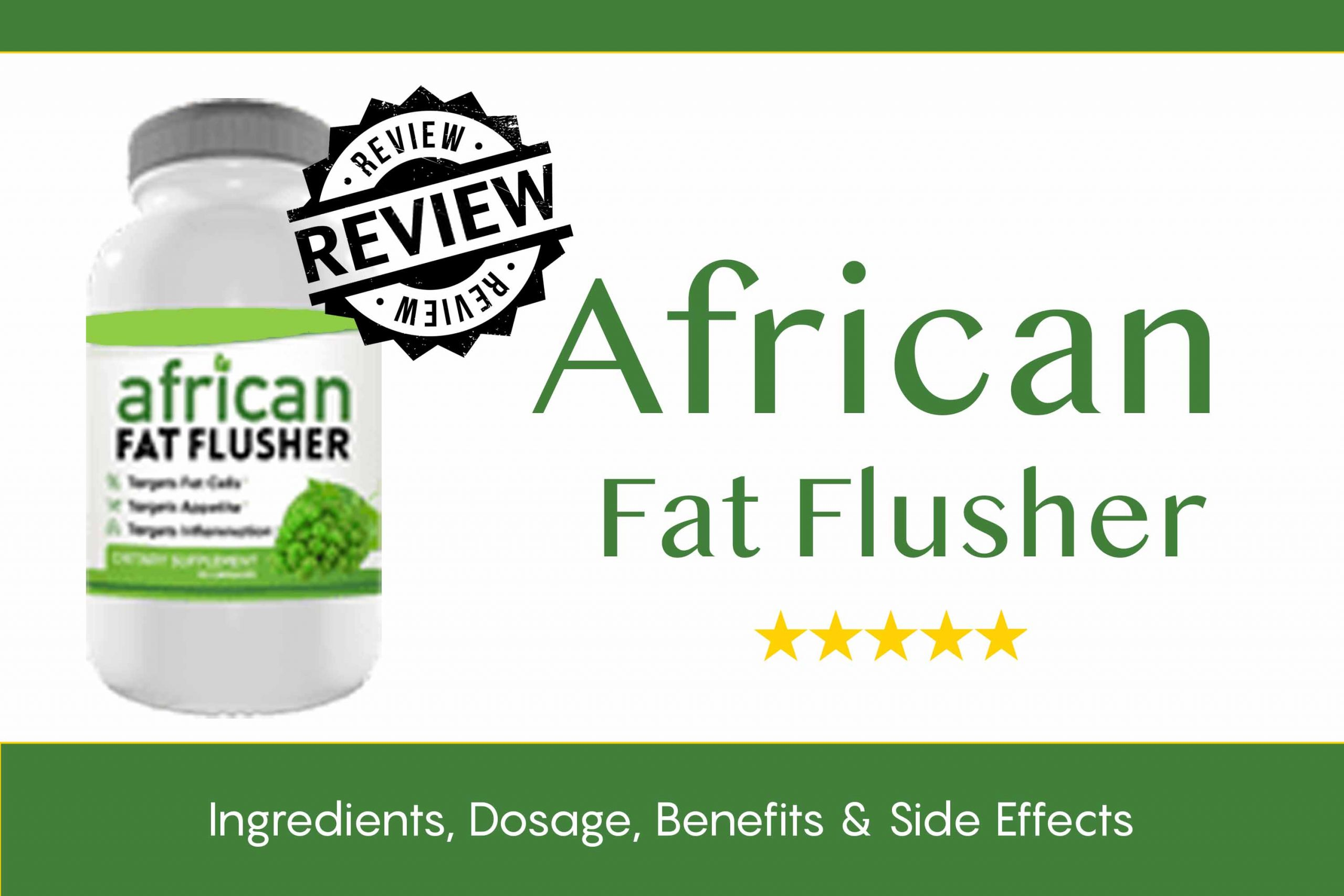 How to lose weight fast and effective with the African Fat Flusher Diet