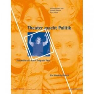 Theater Macht Politik Augusto Boal Werkstattbuch