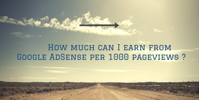 How much can I earn from Google AdSense per 1000 pageviews