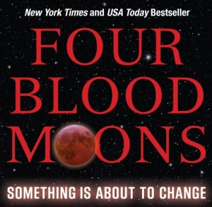 Beware of The 'Four Blood Moons' Deception