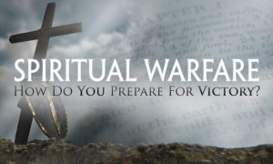 Spiritual Warfare Basics – Attacking Your Worst Sins