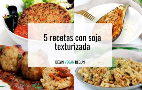 5 recetas con soja texturizada