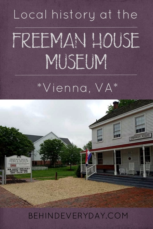 The Freeman House museum in Vienna, VA is a lovely source of local history. Rotating exhibits change periodically while permanent exhibits honor Vienna's past.