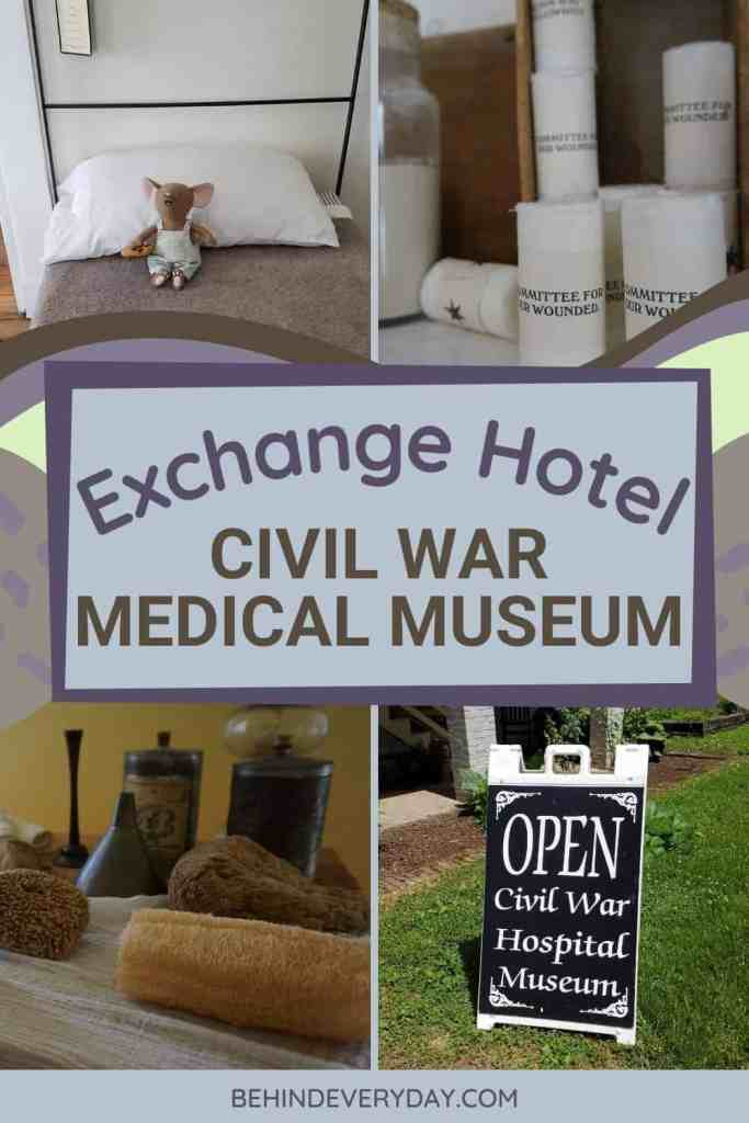 title text for Exchange Hotel Civil War Medical Museum and photo collage with bandages, sponges, bed, and sign