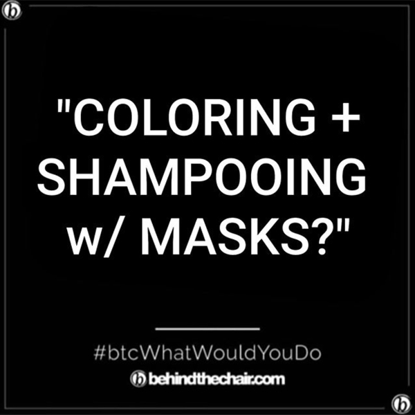 what-would-you-do-wwyd-color-shampoo-around-masks-1