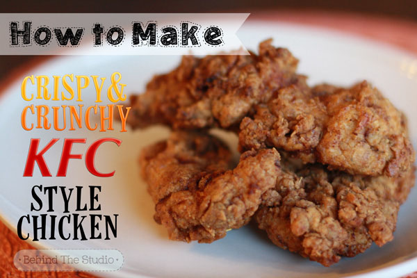 KFC Style Fried Chicken |http://www.behindthestudio.com|