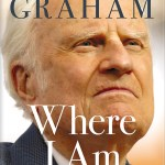 葛培理(Billy Graham)的最後篇章–指向天堂(裴重生)2015.10.31