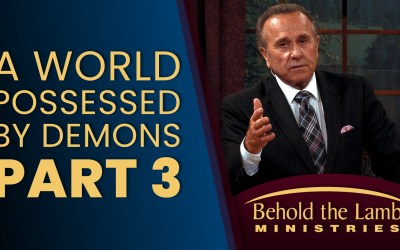 A World Possessed By Demons – Part 3