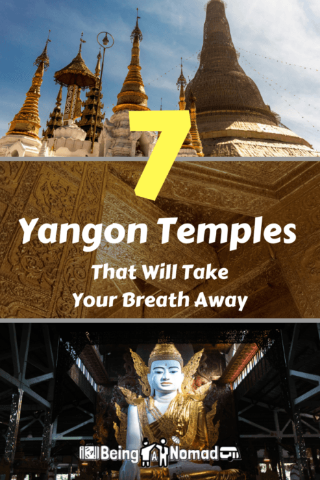 If you've not yet experienced Yangon Temples, you're in for treat. Shwedagon Pagoda and its sister temples are so beautiful that it's worth taking off your shoes and socks for them. This article covers 7 of the best temples in Yangon. #yangon #yangontemples #visitmyanmar #myanmartravel