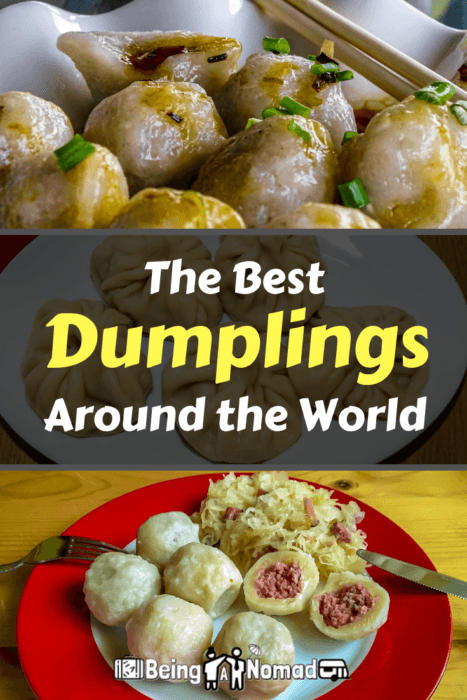 Coming from Poland, dumplings are one of my favourite foods. But it wasn't until I started travelling that I learned what a fantastic selection there is of dumplings around the world. Read this article to discover the best of them. #dumplings #polishfood #foodtravel #beinganomad