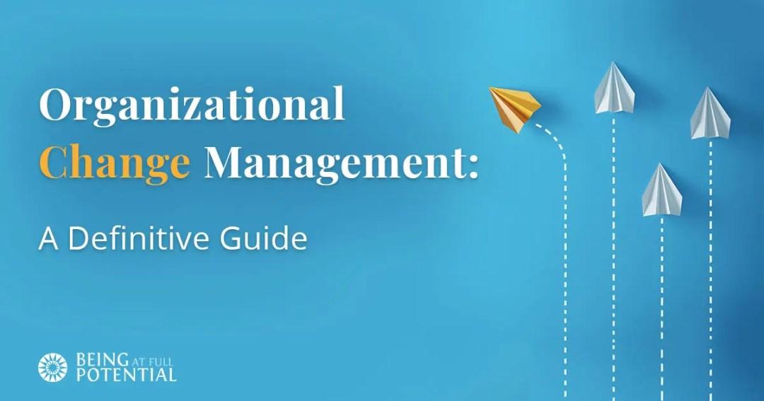 Organizational Change Management Blog