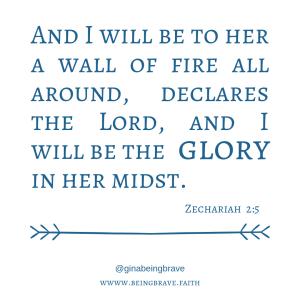 zechariah 2:5 www.beingbrave.faith