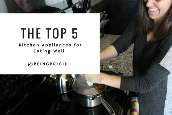The Top 5 Kitchen Appliances for Eating Well