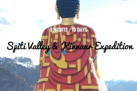 Spiti & Kinnaur 9 Nights 10 Days expedition