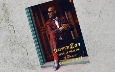 "Dapper Dan's ""Made in Harlem"" is the American Dream"
