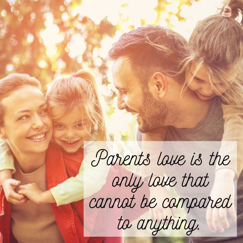 parents love is incomparable quote