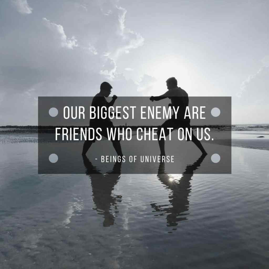 cheating friends are enemy